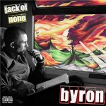 Byron - Jack of None