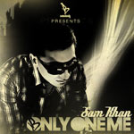 Sam Khan - Only One Me