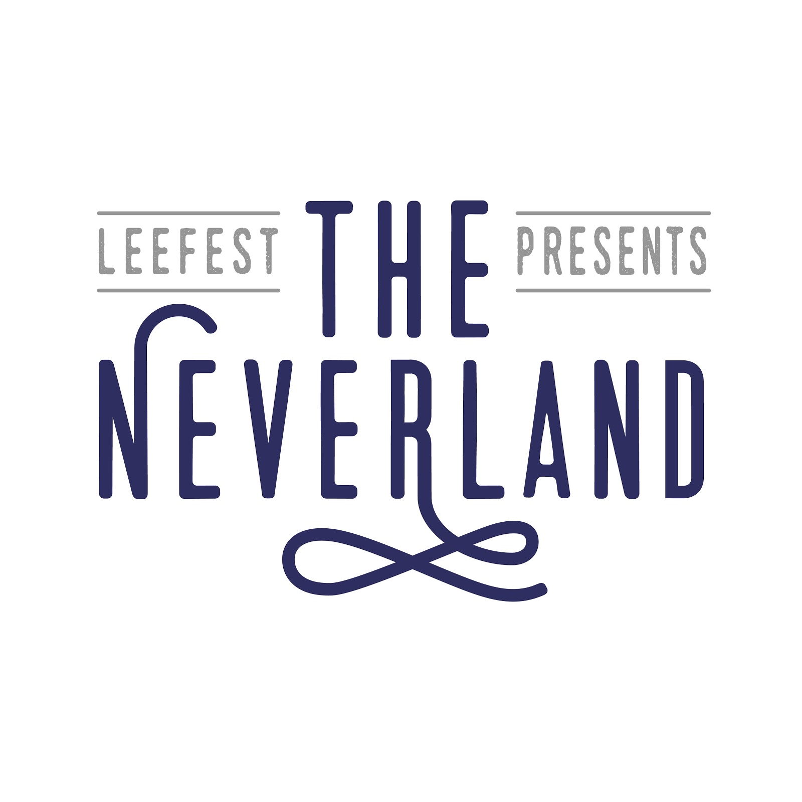 LEEFEST PRESENTS: THE NEVERLAND