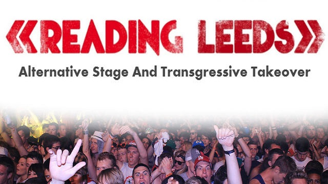 Reading & Leeds 2015: Alternative Stage And Transgressive Takeover