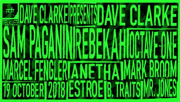 Dave Clarke – Melkweg Amsterdam Friday, October 19th.