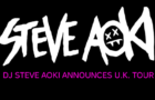 DJ STEVE AOKI ANNOUNCES U.K. TOUR