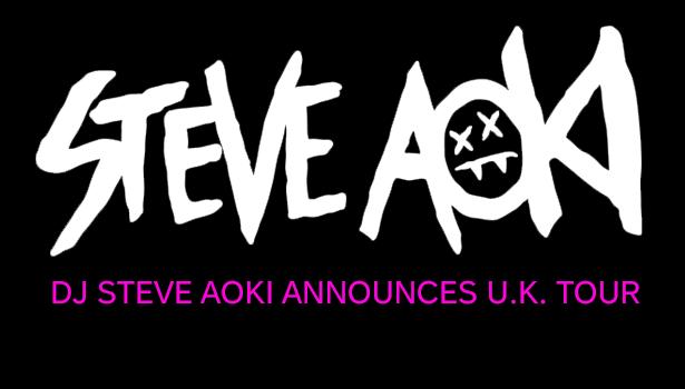 DJ STEVE AOKI ANNOUNCES U.K. TOUR